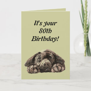 Funny 80th Birthday Customize Labrador Retriever Card
