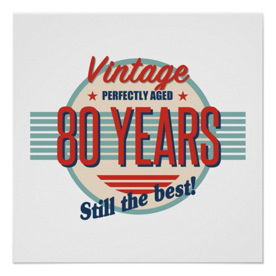 Funny 80th Birthday Old Fashioned Poster