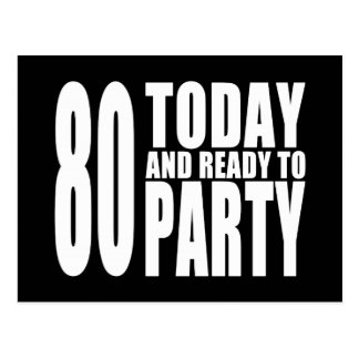 Funny 80th Birthdays 80 Today and Ready to Party Post Cards