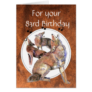 Funny  83rd, Eighty Third, Birthday Howling Coyote Card