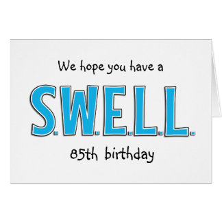 Funny 85th Swell Birthday Personalized Greeting Card
