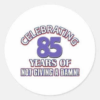Funny 85th year designs round sticker