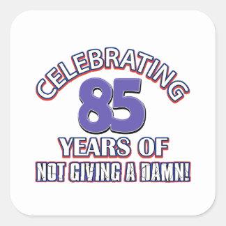 Funny 85th year designs square sticker