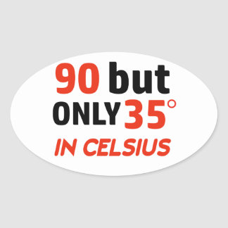 Funny 90th birthday design oval sticker