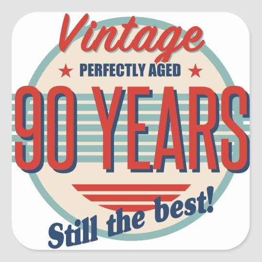 Funny 90th Birthday Old Fashioned Square Sticker