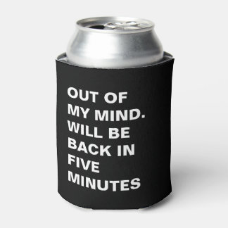 Funny Absent Minded Can Cooler