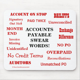 Funny Accounts Payable Swear Words! Funny AP Mouse Pad