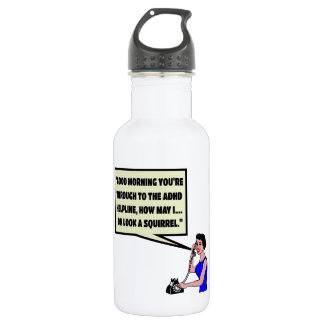 Funny ADHD 532 Ml Water Bottle