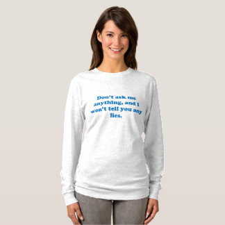 Funny adult sarcasm humor & jokes about friendship T-Shirt
