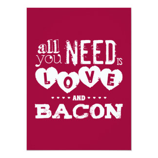 Funny All You Need is Love and Bacon 14 Cm X 19 Cm Invitation Card