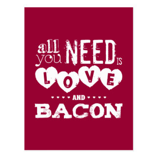 Funny All You Need is Love and Bacon Postcard