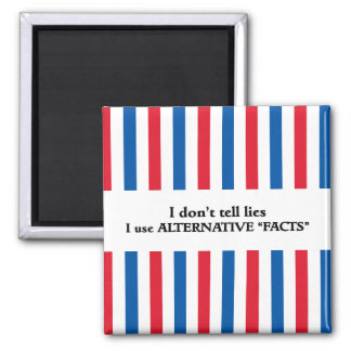 Funny | Alternative Facts Square Magnet