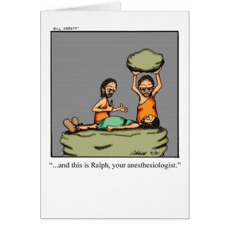 Funny Anesthesiologist Greeting Card