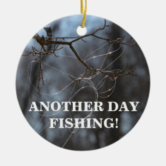 Funny Another Day Fishing Tangled Line On A Tree Ceramic Ornament