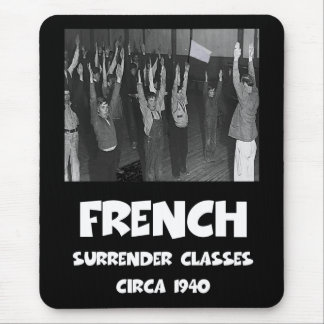 Funny anti French Mouse Pad