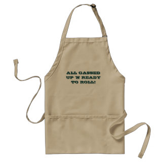 FUNNY APRON-ALL GASSED UP 'N READY TO ROLL!