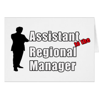 Funny Assistant to the Regional Manager Greeting Card