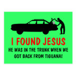 Funny atheist I found Jesus Postcard