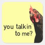 Funny Attitude Chicken - you talkin to me?