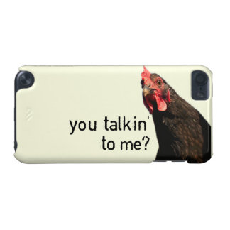 Funny Attitude Chicken - you talkin to me? iPod Touch (5th Generation) Covers