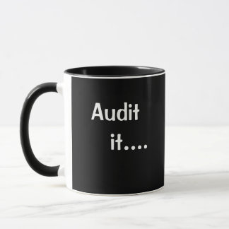 Funny Auditing Quote Auditor Mug Parody Pun Joke