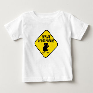 Funny Australian Sign. Beware of Drop Bears. Baby T-Shirt