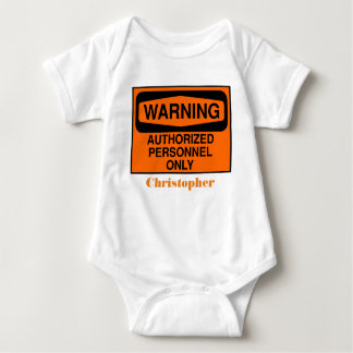 Funny authorised personnel only sign baby bodysuit