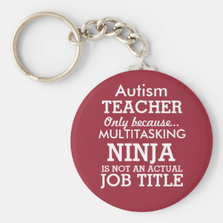 Funny Autism Special Needs Teacher Basic Round Button Key Ring