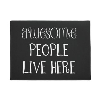 Funny Awesome People Live Here Doormat