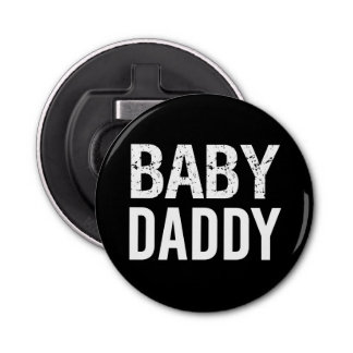 Funny Baby Daddy Bottle Opener gift