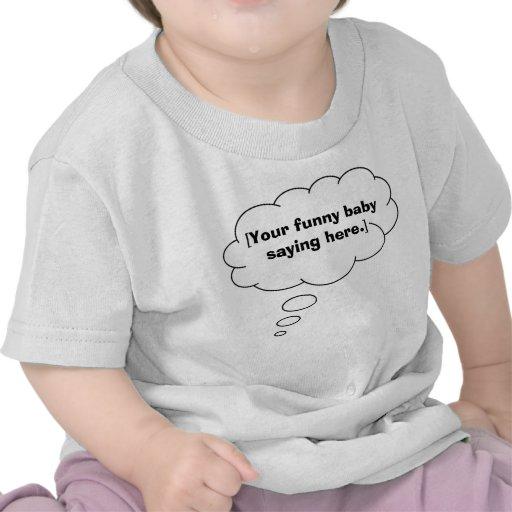 funny-baby-saying-01 tshirts