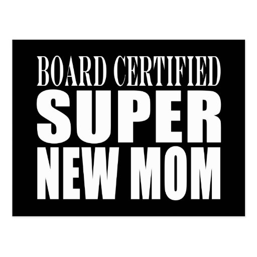 Funny Baby Showers New Mothers : Super New Mom Post Cards