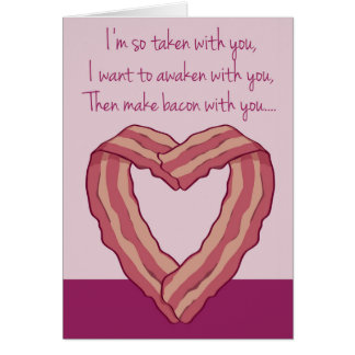 Funny Bacon Card Poem for Valentine's Day