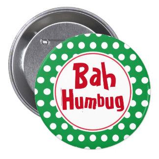 Funny Bah Humbug Christmas Button Pin
