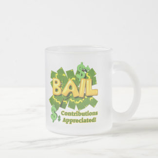 Funny Bail Money T-shirts Gifts Frosted Glass Mug