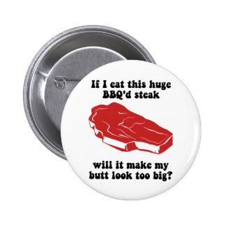 Funny BBQ Steak Pinback Buttons