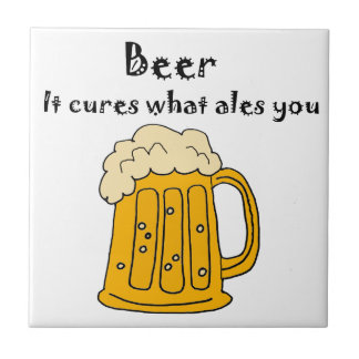 Funny Beer Cures what Ales You Cartoon Small Square Tile