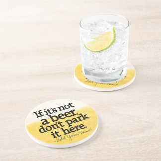 Funny Beer Quote - Make it Your Saying Drink Coaster