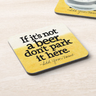 Funny Beer Quote - Make it Your Saying Drink Coasters
