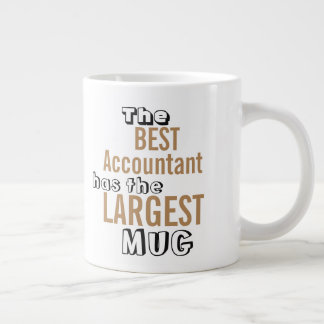 Funny Best Accountant Big Mug Accounting Quote