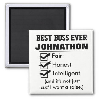 Funny Best Boss Ever Square Magnet