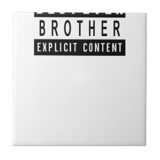 Funny Best Brother Ever T-Shirt Perfect Gift Ceramic Tile
