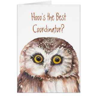 Funny Best Coordinator? Thank You Wise Owl Humor Card