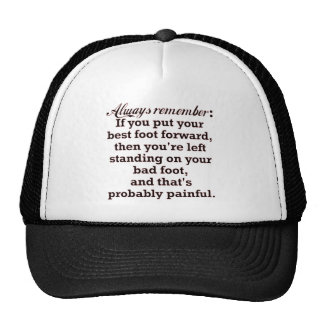 Funny Best Foot Demotivational Trucker Hats