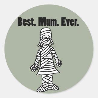 Funny Best Mom Ever Mummy Pun Cartoon Classic Round Sticker