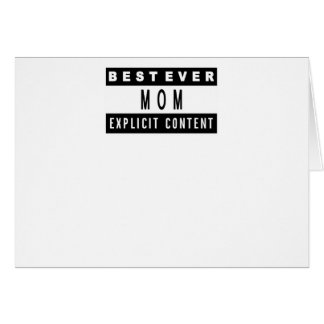 Funny Best Mom Ever T-Shirt Perfect Gift Card