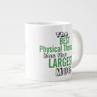 Funny Best PHYSICAL THERAPIST Big Mug Quote Jumbo Mug