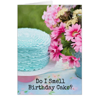 Funny Birthday Cake and Flowers Greeting Card