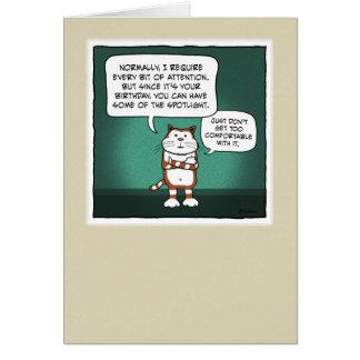 Funny birthday card: Cat Spotlight Greeting Card