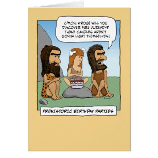 Funny birthday card: Prehistoric Party Card